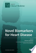 Novel Biomarkers for Heart Disease Book