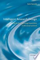 Intelligent Research Design