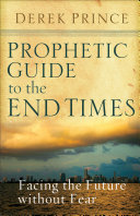 Prophetic Guide to the End Times Pdf/ePub eBook