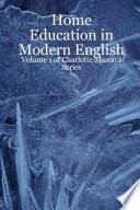 Home Education In Modern English Volume 1 Of Charlotte Mason S Series
