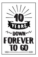 Forever Notebook Anniversary Gift