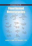 Fluorinated Heterocycles