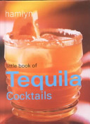 Little Book of Tequila Cocktails