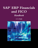 SAP® ERP Financials and FICO Handbook