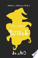 Children's Halloween 2  : The Littlest Witch