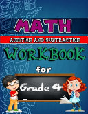 Math Workbook For Grade 4 Addition And Subtraction Color Edition