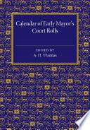 Calendar Of Early Mayor S Court Rolls