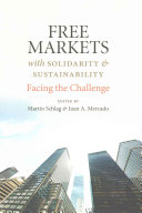 Free Markets with Solidarity and Sustainability