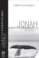 Walk Thru the Book of Jonah, A