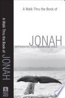 Walk Thru the Book of Jonah, A