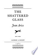 The Shattered Glass