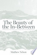 The Beauty of the In-Between