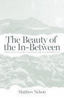 The Beauty of the In Between