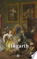 Delphi Complete Paintings of William Hogarth  Illustrated