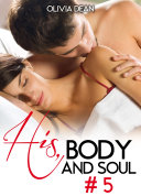His, body and soul - volume 5