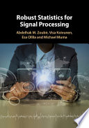 Robust Statistics for Signal Processing Book