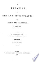 A Treatise on the Law of Contracts and Parties to Actions Ex Contractu