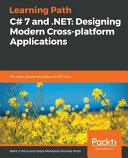 C  7 and   NET  Designing Modern Cross Platform Applications