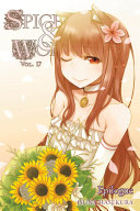 Spice and Wolf, Vol. 17 (light novel)