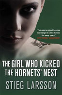 The Girl who Kicked the Hornets' Nest Book Cover