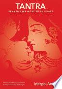 Tantra Een Weg Naar Intimiteit En Extase