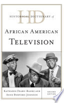 Historical Dictionary Of African American Television Book