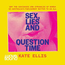 Sex  Lies and Question Time