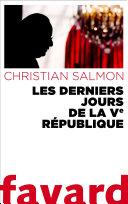 Pdf Les Derniers Jours de la Ve République Telecharger