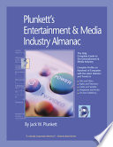 """Plunkett's Entertainment & Media Industry Almanac 2009: The Only Comprehensive Guide to the Entertainment & Media Industry"" by Jack W. Plunkett"