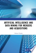 Artificial Intelligence and Data Mining for Mergers and Acquisitions