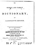 The School and Family Dictionary  and Illustrated Definer