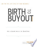 Birth to Buyout
