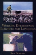 Working Deerhounds, Lurchers and Longdogs