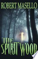 The Spirit Wood Book