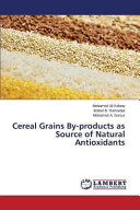 Cereal Grains By Products As Source Of Natural Antioxidants Book PDF