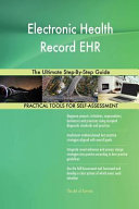 Electronic Health Record Ehr the Ultimate Step By Step Guide Book