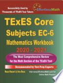 TExES Core Subjects EC 6 Mathematics Workbook 2020   2021