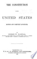 The Constitution of the United States Defined and Carefully Annotated