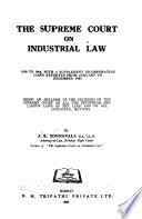 The Supreme Court on Industrial Law, 1950 to 1964