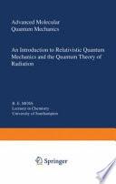 Advanced Molecular Quantum Mechanics