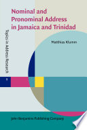 Nominal and Pronominal Address in Jamaica and Trinidad