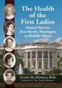 The Health of the First Ladies ebook