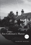 Sue Colemans Manor