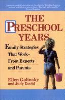 The Preschool Years