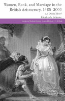 Women, Rank, and Marriage in the British Aristocracy, 1485-2000 Pdf/ePub eBook