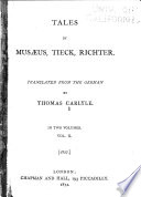 Tales by Mus  us  Tieck  Richter  Tieck  The elves  The goblet  Richter  Schmelzle s journey to Fl  tz  Life of Quintus Fixlein