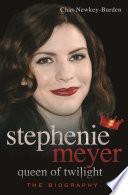 Stephenie Meyer  Queen of Twilight