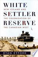 White Settler Reserve