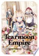 """Tearmoon Empire: Volume 1"" by Nozomu Mochitsuki, Gilse, David Teng"