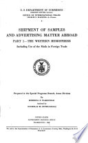 Shipment of Samples and Advertising Matter Abroad: The western hemisphere, including use of the mails in foreign trade